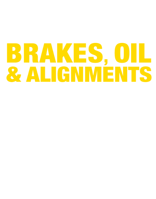 We Do Brakes, Oil, And Alignment Right